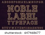 noble label typeface font.... | Shutterstock .eps vector #647468677