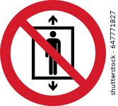 do not use this lift for people | Shutterstock .eps vector #647771827