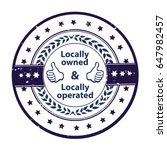 locally owned  locally operated ... | Shutterstock .eps vector #647982457