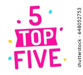 top five with number 5. flat...   Shutterstock .eps vector #648052753