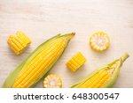 sweet corns. fresh corn on cobs ...   Shutterstock . vector #648300547