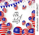 happy independence day of usa ... | Shutterstock .eps vector #648418627