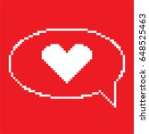 pixel heart bubble speech icon. ... | Shutterstock .eps vector #648525463
