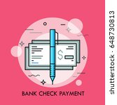 pen and cashier's check with... | Shutterstock .eps vector #648730813