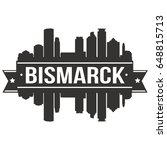 bismarck skyline silhouette... | Shutterstock .eps vector #648815713
