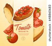 set of bruschetta   delicious... | Shutterstock .eps vector #648860683