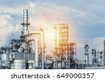 oil and gas industry refinery... | Shutterstock . vector #649000357