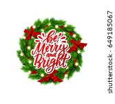 christmas greeting card with... | Shutterstock .eps vector #649185067