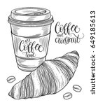 hand drawn coffee cup  coffee... | Shutterstock .eps vector #649185613
