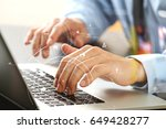 close up of businessman typing... | Shutterstock . vector #649428277