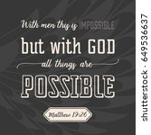 with god all things are... | Shutterstock .eps vector #649536637
