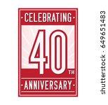 40 years anniversary design... | Shutterstock .eps vector #649651483