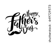 happy fathers day lettering... | Shutterstock .eps vector #649729573