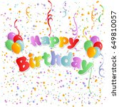 happy birthday the colored...   Shutterstock .eps vector #649810057