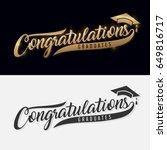 congratulations graduate.... | Shutterstock .eps vector #649816717