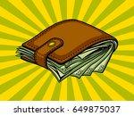 full wallet with money pop art... | Shutterstock .eps vector #649875037