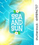 sea vacation. summer background.... | Shutterstock .eps vector #649896757
