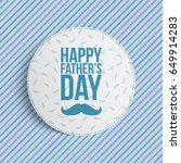 happy fathers day circle banner | Shutterstock .eps vector #649914283