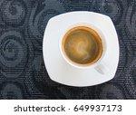 top view shot of espresso... | Shutterstock . vector #649937173