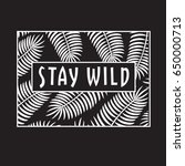 feather stay wild typography ... | Shutterstock .eps vector #650000713