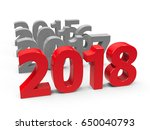 2018 come on a white table... | Shutterstock . vector #650040793
