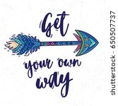 get your own way. boho style...   Shutterstock .eps vector #650507737