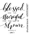 blessed are the merciful for... | Shutterstock .eps vector #650536087