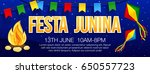 festa junina banner with... | Shutterstock .eps vector #650557723