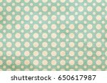 old retro pattern on grungy... | Shutterstock . vector #650617987
