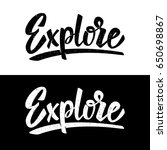 explore. lettering phrase on... | Shutterstock .eps vector #650698867