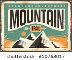 mountain trail retro sign board ... | Shutterstock .eps vector #650768017