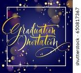 graduation invitation. hand... | Shutterstock .eps vector #650817367
