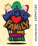 monster family  home sweet home ... | Shutterstock .eps vector #650947183