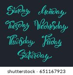 hand lettering days of week.... | Shutterstock .eps vector #651167923