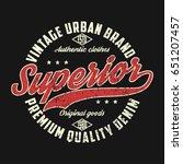 superior denim  vintage urban... | Shutterstock .eps vector #651207457