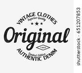 original t shirt print. vintage ... | Shutterstock .eps vector #651207853