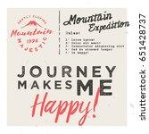 journey makes me happy  retro... | Shutterstock .eps vector #651428737