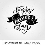 happy fathers day lettering... | Shutterstock .eps vector #651449707