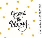 trendy hand lettering poster.... | Shutterstock .eps vector #652069333