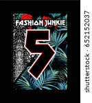 fashion junkie text with palm... | Shutterstock .eps vector #652152037