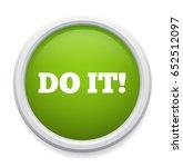 do it button   Shutterstock .eps vector #652512097