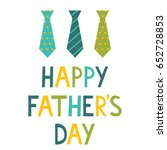 happy father's day greeting... | Shutterstock .eps vector #652728853