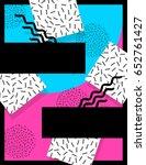vibrant memphis style banner ... | Shutterstock . vector #652761427