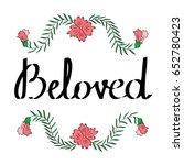 beloved hand written...   Shutterstock .eps vector #652780423