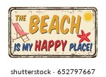 the beach is my happy place... | Shutterstock .eps vector #652797667