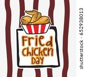 national fried chicken day... | Shutterstock .eps vector #652938013