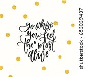 trendy hand lettering poster.... | Shutterstock .eps vector #653039437