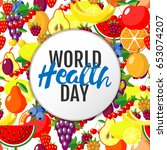 world health day concept with... | Shutterstock . vector #653074207