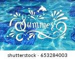 azure blue water in the pool... | Shutterstock . vector #653284003