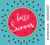 hello summer happy lettering on ... | Shutterstock .eps vector #653332657